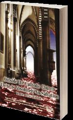 Al di fuori della Chiesa Cattolica esiste assolutamente nessuna salvezza
